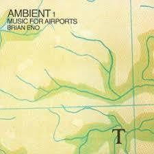 ENO BRIAN-AMBIENT #1 MUSIC FOR AIRPORTS LP VG COVER VG