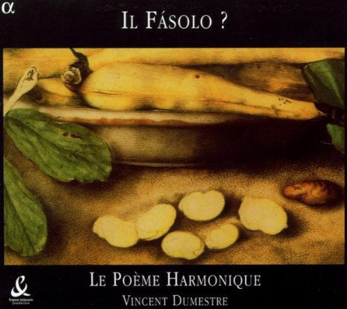 DUMESTRE VINCENT/LE POEME HARMONIQUE-IL FASOLO? CD *NEW*