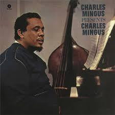 MINGUS CHARLES-PRESENTS CHARLES MINGUS LP *NEW*