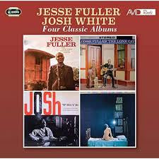 FULLER JESSE & JOSH WHITE-FOUR CLASSIC ALBUMS CD *NEW*