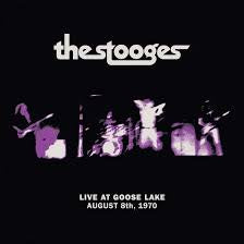STOOGES THE-LIVE AT GOOSE LAKE AUGUST 8TH, 1970 LP *NEW*