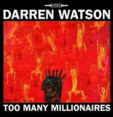 WATSON DARREN-TOO MANY MILLIONAIRES CD *NEW*