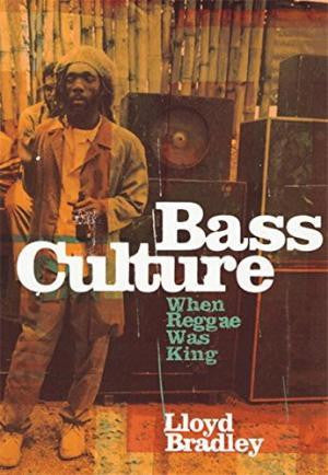 BASS CULTURE LLOYD BRADLEY BOOK *NEW*