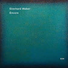 WEBER EBERHARD-ENCORE CD *NEW*