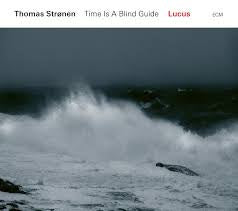 STRONEN THOMAS-TIME IS A BLIND GUIDE LUCAS LP *NEW*