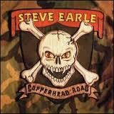 EARLE STEVE-COPPERHEAD ROAD LP *NEW*
