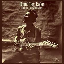 TAYLOR HOUND DOG-HOUND DOG TAYLOR & THE HOUSE ROCKERS LP VG COVER VG