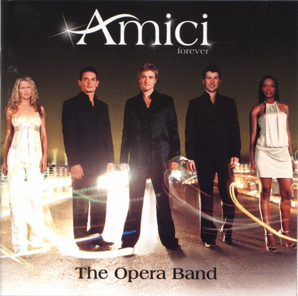 AMICI FOREVER-THE OPERA BAND CD G