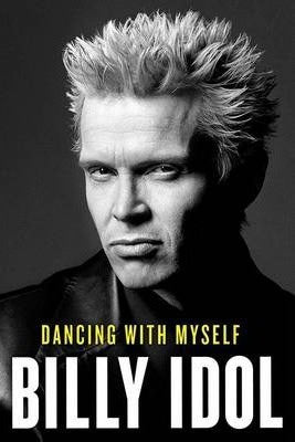 BILLY IDOL DANCING WITH MYSELF BOOK VG