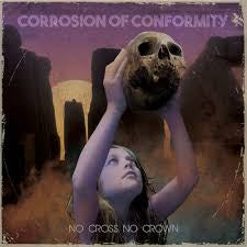 CORROSION OF CONFORMITY-NO CROSS NO CROWN CD *NEW*