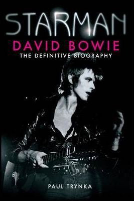 BOWIE DAVID-STARMAN:THE DEFINITIVE BIOGRAPHY BOOK EX