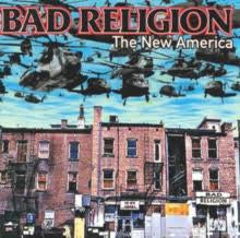 BAD RELIGION-THE NEW AMERICA LP *NEW*
