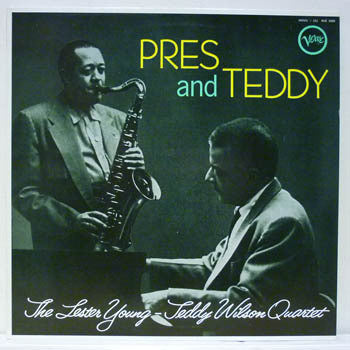 YOUNG LESTER TEDDY WILSON-PRES AND TEDDY LP EX COVER VG+