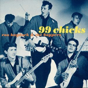 HAYDOCK RON AND THE BOPPERS-99 CHICKS LP *NEW*