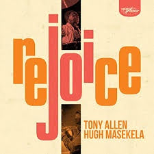 ALLEN TONY & HUGH MASEKELA-REJOICE CD *NEW*