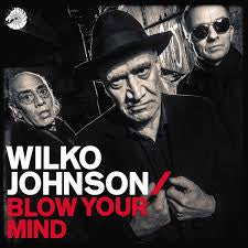 JOHNSON WILKO-BLOW YOUR MIND CD *NEW*