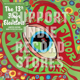 13TH FLOOR ELEVATORS-PSYCHEDELIC SOUNDS OF PICTURE DISC LP *NEW*