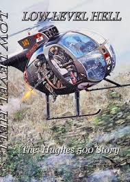 LOW LEVEL HELL-THE HUGHS 500 STORY DVD VG