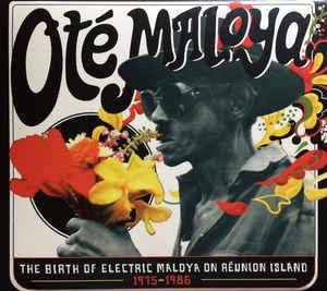 OTE MALOYA THE BIRTH OF ELECTRIC MALOYAON REUNION ISLAND 2LP *NEW*