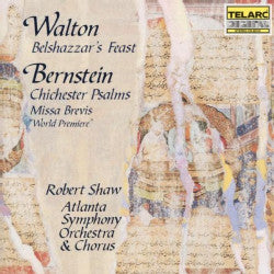WALTON AND BERNSTEIN-BELSHAZZAR'S FEAST ETC ROBERT SHAW CD G