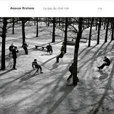 BRAHEM ANOUAR-LE PAS DU CHAT NOIR 2LP *NEW*