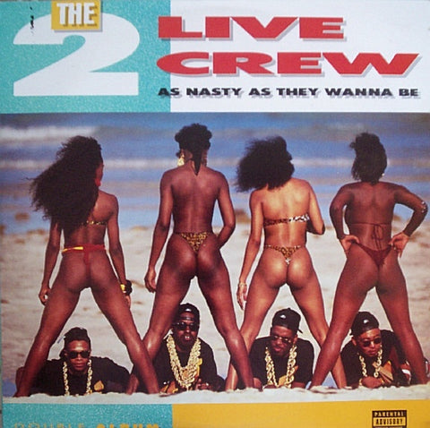 2 LIVE CREW THE-AS NASTY AS THEY WANNA BE 2LP *NEW*