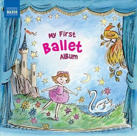 MY FIRST BALLET ALBUM CD *NEW*