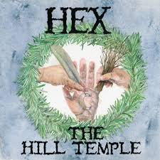 HEX-THE HILL TEMPLE LP *NEW*