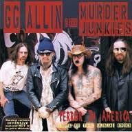 ALLIN GG & THE MURDER JUNKIES-TERROR IN AMERICA CD VG