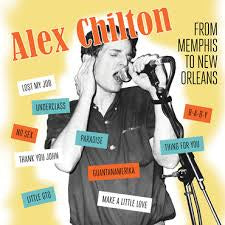 CHILTON ALEX-FROM MEMPHIS TO NEW ORLEANS LP *NEW*