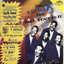 5 ROYALES THE-SING BABY DON'T DO IT CD *NEW*