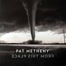 METHENY PAT-FROM THIS PLACE 2LP *NEW*