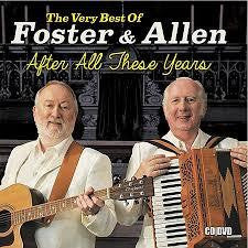 FOSTER & ALLEN-AFTER ALL THESE YEARS CD+DVD *NEW*