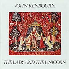 RENBOURN JOHN-THE LADY & THE UNICORN LP VG+ COVER VG