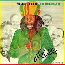 JAH STITCH-WATCH YOUR STEP YOUTHMAN LP *NEW*