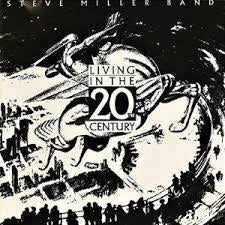 MILLER STEVE BAND-LIVING IN THE 20TH CENTURY LP *NEW*