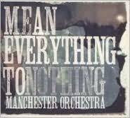 MANCHESTER ORCHESTRA-MEAN EVERYTHING TO NOTHING CD VG