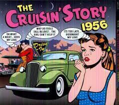 CRUISIN STORY 1956-VARIOUS ARTISTS 2CD *NEW*