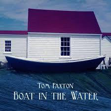 PAXTON TOM-BOAT IN THE WATER CD *NEW*