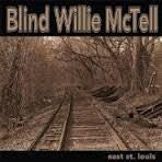 MCTELL BLIND WILLIE-EAST ST LOUIS LP *NEW*