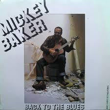 BAKER MICKEY-BACK TO THE BLUES LP VG COVER VG+