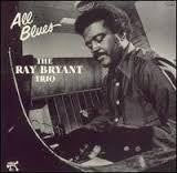 BRYANT RAY TRIO-ALL BLUES LP VGPLUS COVER VG