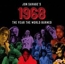 JON SAVAGE'S 1968 THE YEAR THE WORLD BURNED-VARIOUS ARTISTS 2CD *NEW*