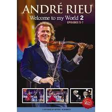 RIEU ANDRE-WELCOME TO MY WORLD 2 EPISODES 5-7 DVD *NEW*