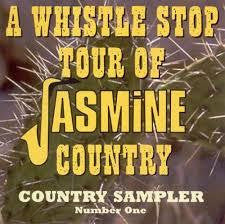 A WHISTLE STOP TOUR OF JASMINE COUNTRY-V/A CD *NEW*