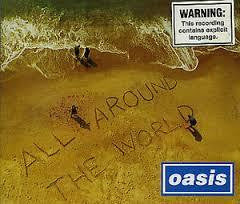 OASIS-ALL AROUND THE WORLD CD SINGLE M