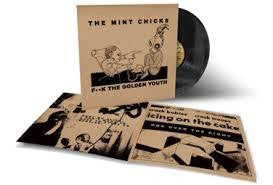 MINT CHICKS-F**K THE GOLDEN YOUTH LP *NEW*