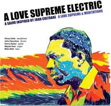 A LOVE SUPREME ELECTRIC-A LOVE SUPREME & MEDITATIONS 2CD *NEW*