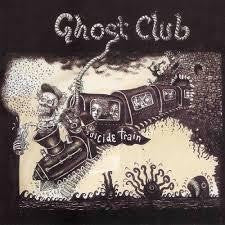 GHOST CLUB-SUICIDE TRAIN CD *NEW*