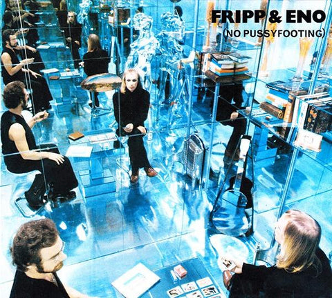 FRIPP & ENO-NO PUSSYFOOTING 2CD *NEW*